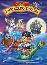Poster do filme Tom e Jerry - Em Busca Do Tesouro