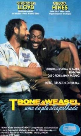 Poster do filme Tbone e Weasel - Uma Dupla Atrapalhada