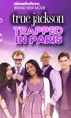 Poster do filme True Jackson: True Vai A Paris