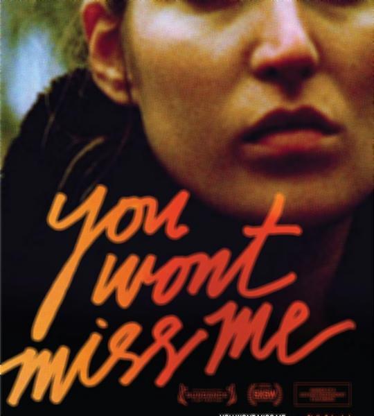 Poster do filme Você Não Vai Sentir Minha Falta