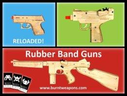 Burnt Weapons Rubber Band Guns