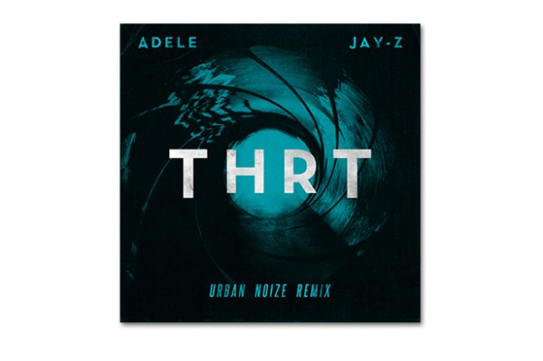 Jay-Z featuring Adele – THRT (The End) Urban Noize Remix