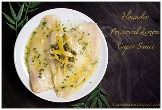 Flounder in Preserved Lemon Caper Sauce, from Spicie Foodie