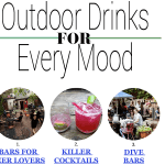 Outdoor Drinks for Every Mood and Attitude