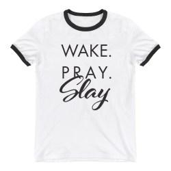 Comfortable Slay Ringer Tee Slay Ringer Tee Faith Shirts Wake Pray Slay Shirt Wake Pray Slay Scripture inspiration Wake Pray Slay