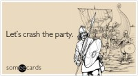 crash-party-weekend-ecard-someecards.jpg