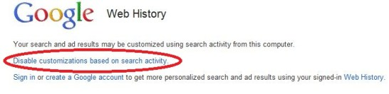 Disable customizations based on search activity