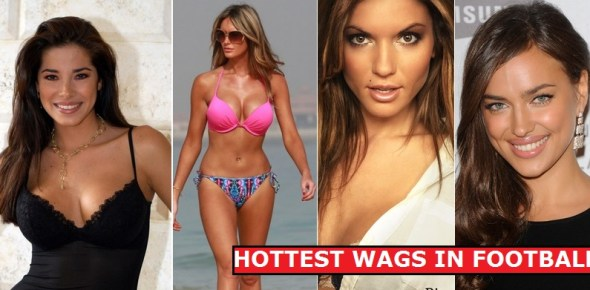 Hottest Wags in football 2015