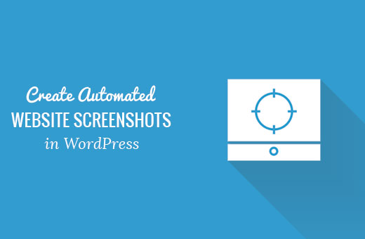 Creating automated website screenshots in WordPress
