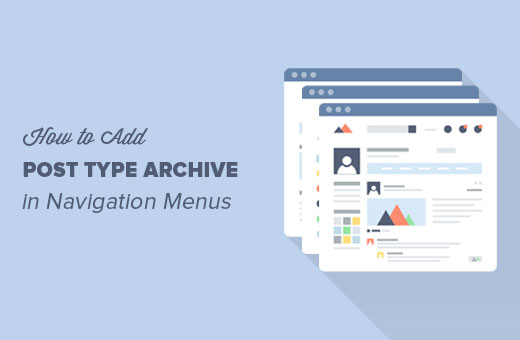 How to add custom post type archive link in navigation menus