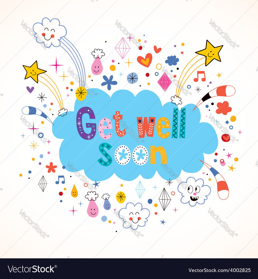 Stylized Get Well Soon Card Vector Image Get Well Soon Card Royalty Free Vector Image Vectorstock Free Get Well Cards Dogs Free Get Well Cards Hallmark cards Free Get Well Cards