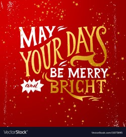 Small Of May Your Days Be Merry And Bright