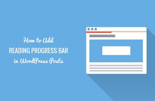 Reading progress bar indicator in WordPress