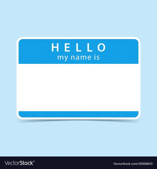 Medium Of Hello My Name Is Tag