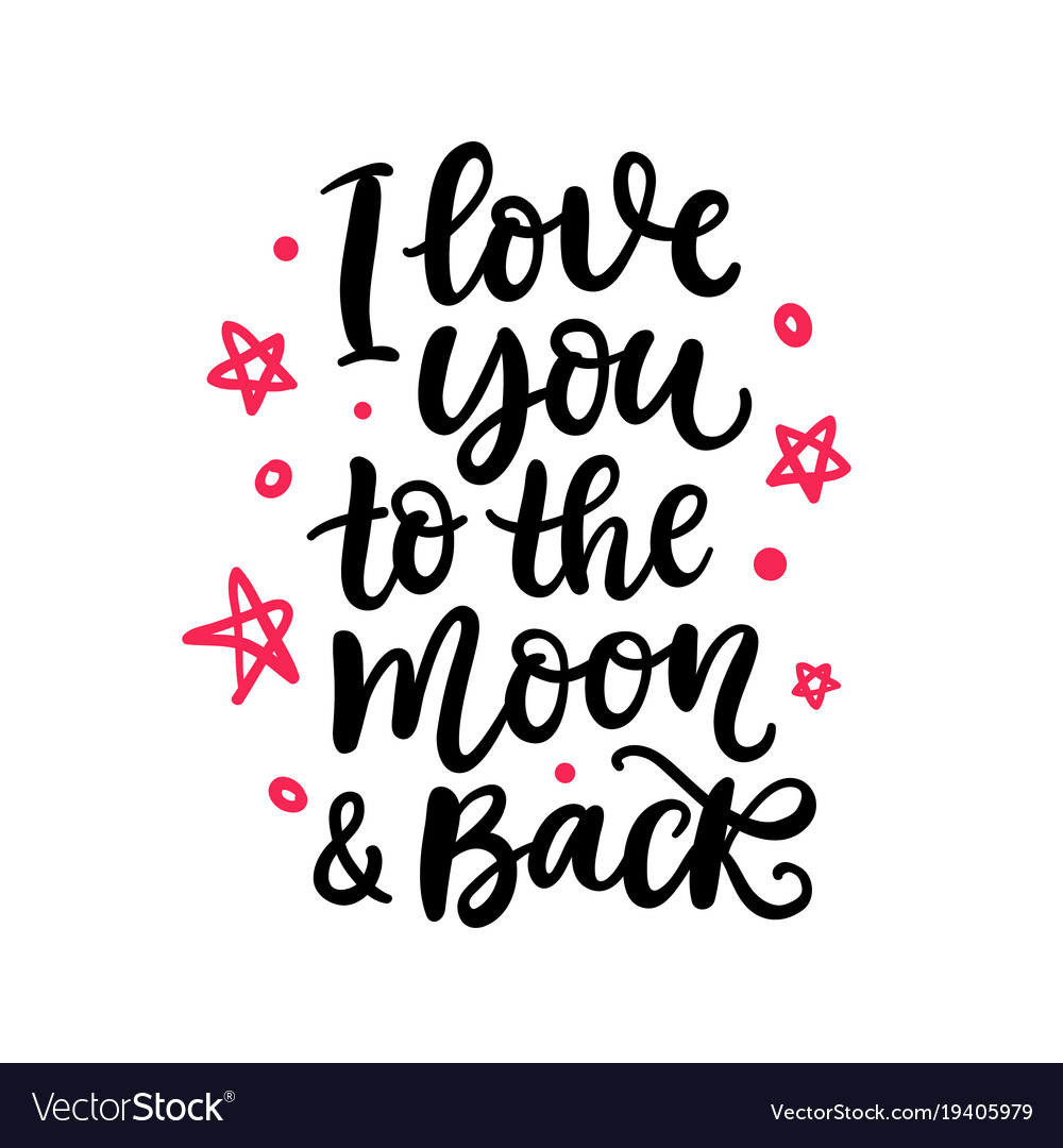Examplary Back Read Southall Chords Back Vector Image I Love You To Moon Back Quotes Moon Back Royalty Free Vector Image Moon I Love You To Moon inspiration Moon And Back
