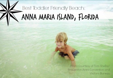 Best Toddler Friendly Beach