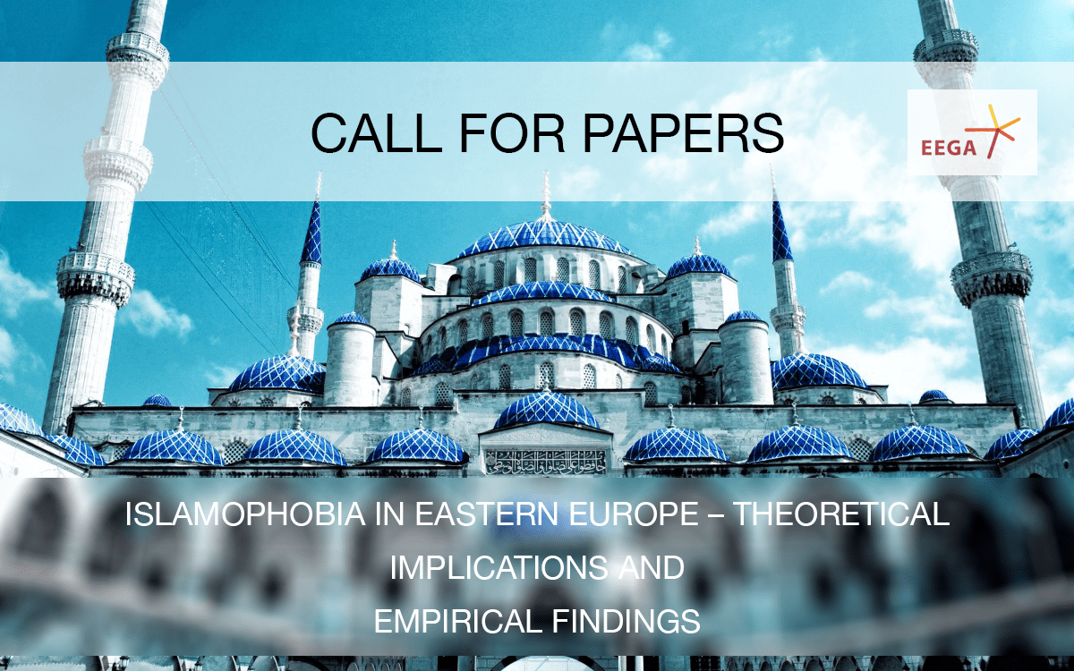 CfP: Islamophobia in Eastern Europe – Theoretical Implications and Empirical Findings