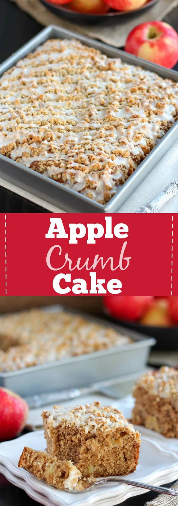 Apple Crumb Cake - A moist apple cake filled with fresh apples, apple butter, and applesauce, topped with a crumb topping and drizzled with icing.
