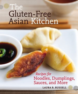 the gluten free asian kitchen by laura b russell a8fc7cd57660403b Review: The Gluten Free Asian Kitchen