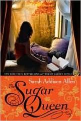 The Sugar Queen, by Sarah Addison Allen