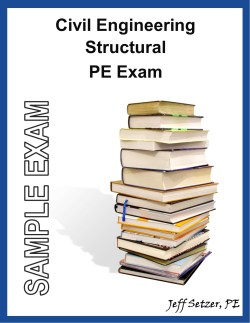 Civil Engineering Structural PE Sample Exam