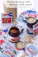 Bread Baking 101 – Baking with Yeast (types of yeast, proofing and a few tips)