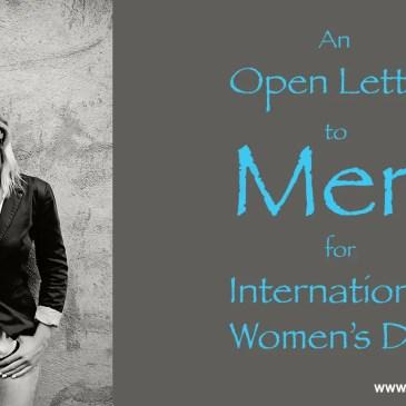 Open Letter to Men International Women's Day Chantell Glenville