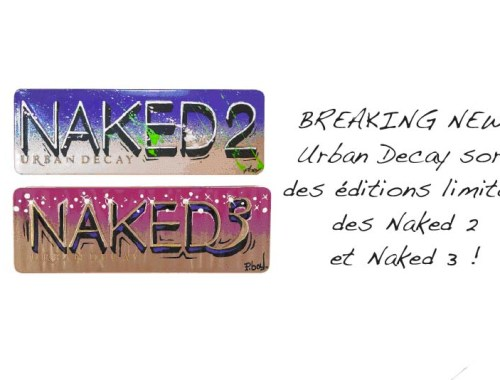 Breaking news - Urban Decay sort des éditions limitées des Naked 2 et Naked 3 ! - Photo à la Une - Charonbelli's blog mode