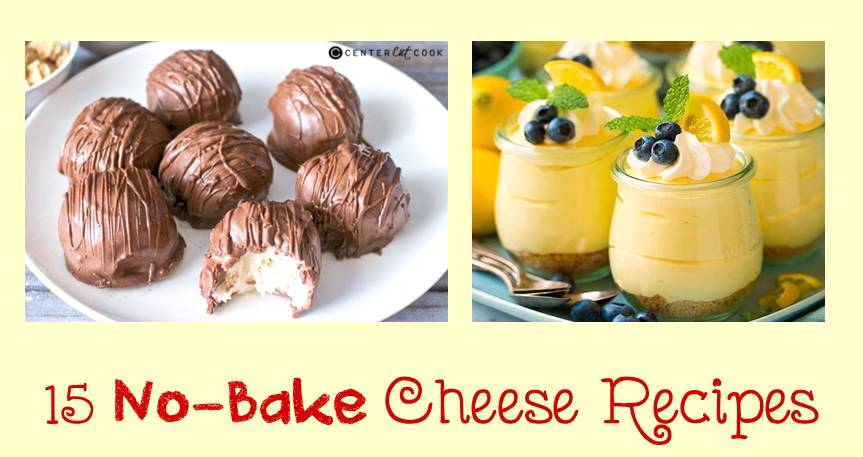 15 simple no-bake Cheese recipes