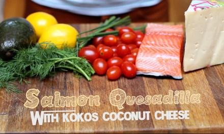 Kokos® Coconut Cheese – Salmon Quesadilla