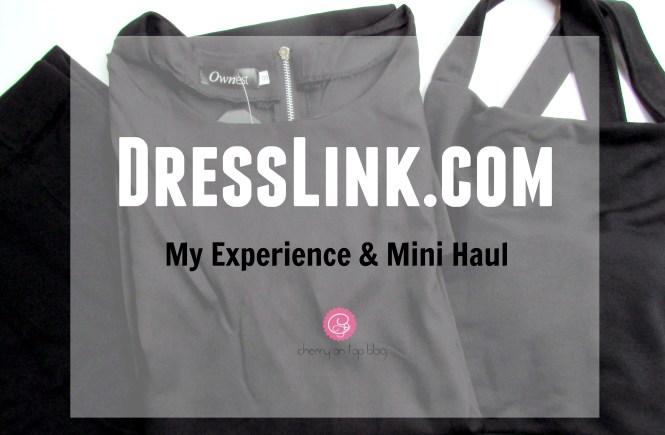 My DressLink Experience and Haul  cherryontopblog.com