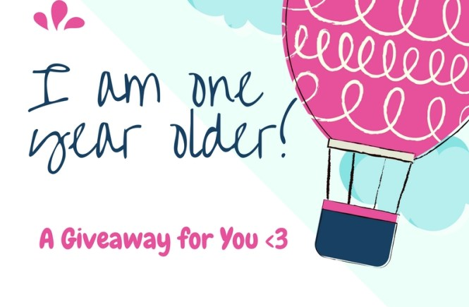 One Year Older+ Giveaway For you