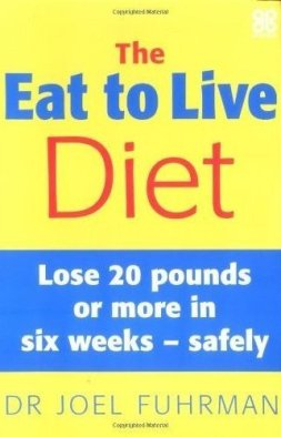 The Eat to Live Diet by Dr. Fuhrman