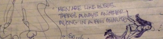 A quote from Gilly, written in my Fall 1981 journal.