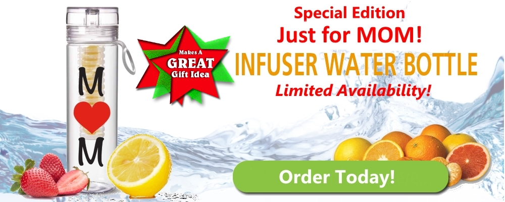 Our Exclusive Infuser Water Bottle Just for MOM! | Choose To Infuse Today!