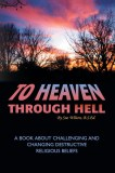 To Heaven Through Hell