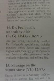 Dr. Feelgood's unhealthy dish