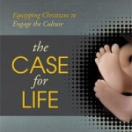 Book Review: The Case For Life- Part 3 Of 4