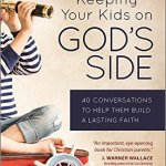 Book Review: Keeping Your Kids on God's Side