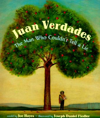 Juan Verdades – The Man Who Couldn't Tell a Lie