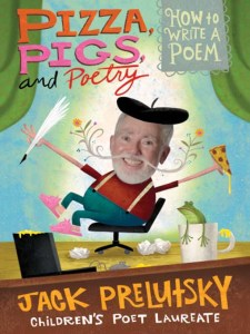 Pizza Pigs and Poetry - How to Write a Poem