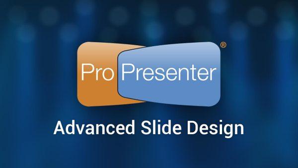 Pro6_advancedSlideDesign