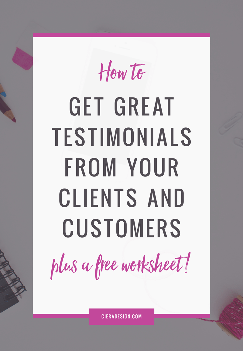 How To Get Great Testimonials. Plus, click through for a free worksheet!