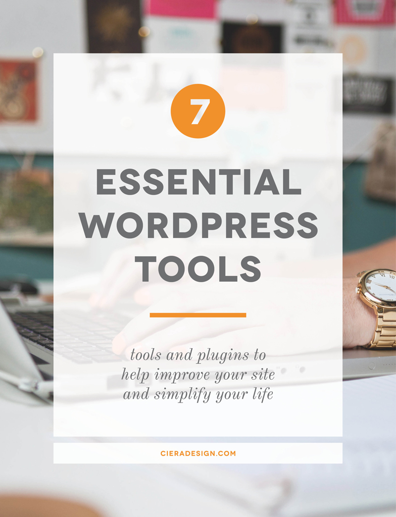 7 essential wordpress tools and plugins to  help improve your site  and simplify your life
