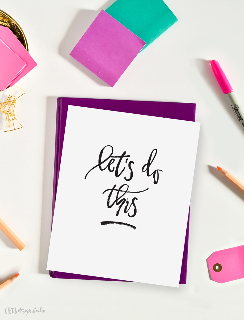 Let's Do This Art Print on Creatives Desk