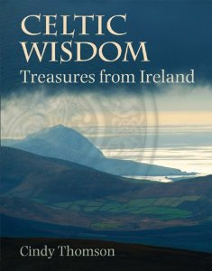 Celtic Wisdom by Cindy Thomson