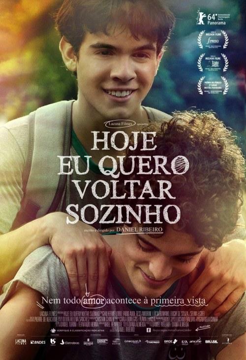 """Brazil, """"Hoje Eu Quero Voltar Sozinho"""", (The Way He Looks), Daniel Ribeiro, director;"""