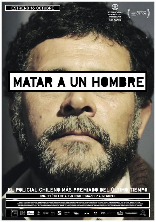 """Chile, """"Matar a un hombre"""" (To Kill a Man), Alejandro Fernández Almendras, director;"""
