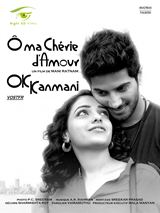 Ok Kanmani - Ô ma chérie d'amour