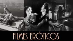 10 Filmes Eróticos